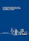 Creating Accessible Services to Support Entrepreneurs with Disabilities in Qatar