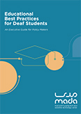 Educational Best Practices for Deaf Students